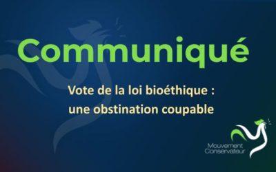 Vote de la loi bioéthique : une obstination coupable